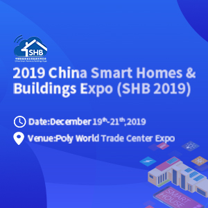 China Smart Homes & Buildings Expo (SHB 2019)