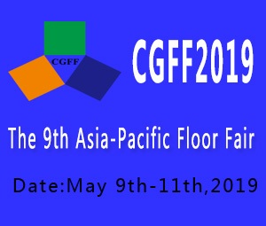 The 9th Asia-Pacific Floor Fair(CGFF2019)