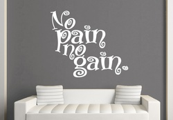 No Pain No Gain Wall Decal ( KC055 )