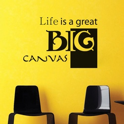 Life is a Big Canvas Wall Decal ( KC376 )