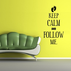Keep Calm and Follow Me Wall Decal ( KC357 )
