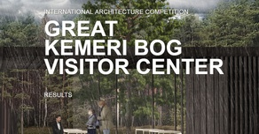 Architecture Competition Great Kemeri Bog Visitor Center