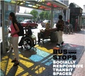 Bus Stops - Socially Responsive Transit Spaces