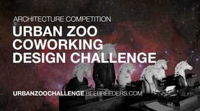 Architecture Competition: Urban Zoo Coworking Design Challenge