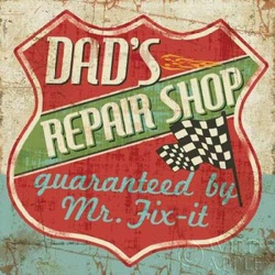 Mancace IV -  Dads Repair Shop Poster