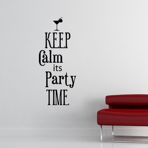 Keep Calm Its Party Time Wall Decal ( KC362 )
