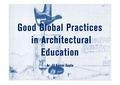 Good Global Practices in Architectural Education