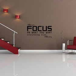 Focus on What you Want Wall Decal ( KC371 )