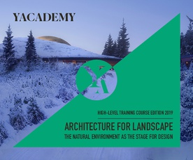 YACADEMY - Architecture for Landscape